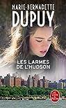 L'orpheline de Manhattan, tome 3 : Les larmes de l'Hudson  par Dupuy