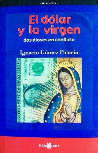 El Valor De LA Virgen