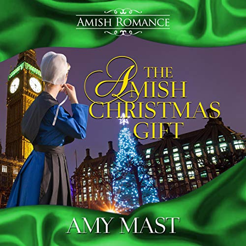 The Amish Christmas Gift: A Christian Romance Short Read Story audiobook cover art