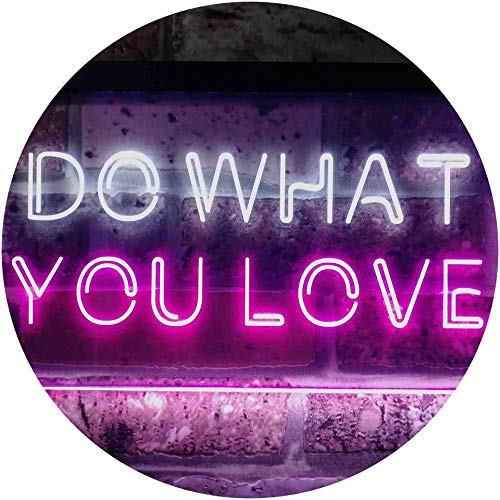 ADV PRO Do What You Love Bedroom Room Home Décor Dual Color LED Barlicht Neonlicht Lichtwerbung Neon Sign Weiß & Violett 400 x 300mm st6s43-i3199-wp