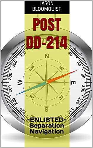 POST DD-214: - ENLISTED- Separation Navigation (English Edition)