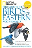 National Geographic Field Guide to the Birds of Eastern North America (National Geographic Field Guide to...