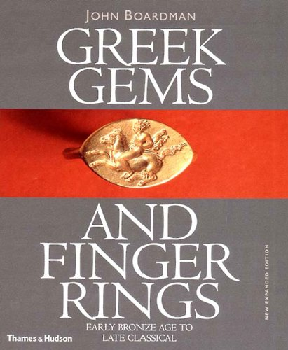 Download Greek Gems and Finger Rings: Early Bronze to Late Classical