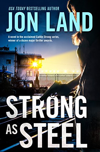 Image of Strong As Steel: A Caitlin Strong Novel (Caitlin Strong Novels)