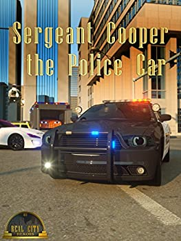 Sergeant Cooper the Police Car - Real City Heroes  RCH