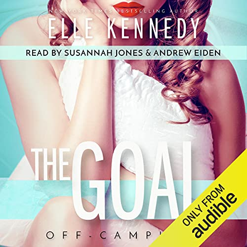 The Goal Audiobook By Elle Kennedy cover art