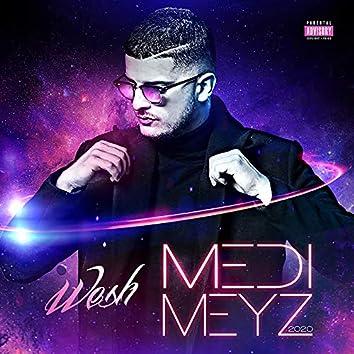 Wesh Medi Meyz
