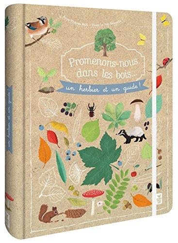 Promenons-nous dans les bois - Un herbier et un guide