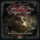 Edgar Allan Poe & Auguste Dupin: Folge 05: Der Fluch des falschen Königs