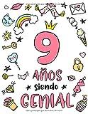 9 Años Siendo Genial: Regalo de Cumpleaños 9 Años Para Niñas. Cuaderno de Notas, Libreta de Apuntes, Anotador o Diario Personal