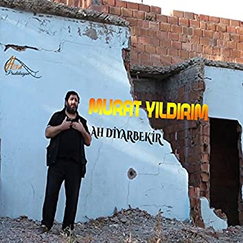 Ah Diyarbekir