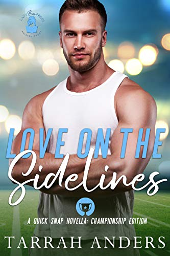 Love on the Sidelines: A Quick Snap Novella (Quick Snap Collection) (English Edition)