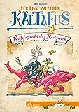 Kaltafus rettet das Königreich (Erstlesebücher)