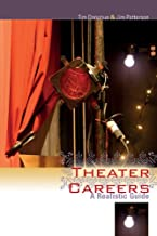 Theater Careers: A Realistic Guide (Non Series)