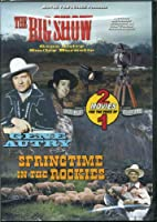 Big Show & Springtime in the Rockies [DVD]
