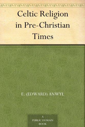 Celtic Religion in Pre-Christian Times
