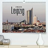 Reise durch Leipzig (Premium, hochwertiger DIN A2 Wandkalender 2022, Kunstdruck in Hochglanz): Sehenswuerdigkeiten der saechsischen Metropole Leipzig (Monatskalender, 14 Seiten )