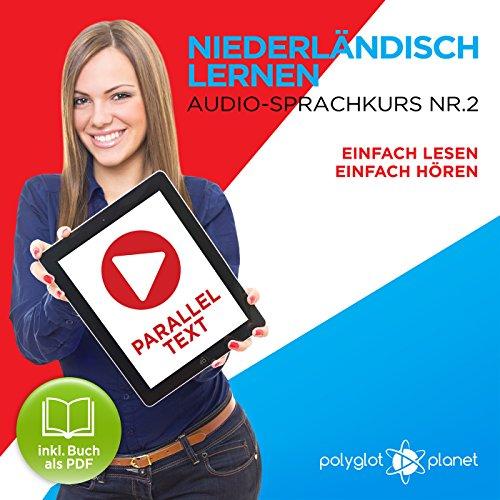 Niederländisch Lernen | Einfach Lesen | Einfach Hören [Learn Dutch – Easy Reading, Easy Listening] cover art