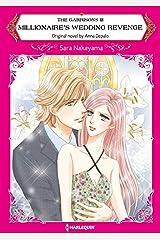 Millionaire's Wedding Revenge: Harlequin comics (The Garrisons Book 3) Kindle Edition