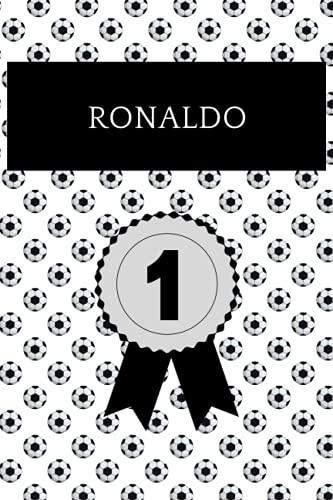Ronaldo: Notizbuch für Fußball Fans: Punktiertes Buch für alle Fussball Liebhaber. Ideal geeignet als Notizheft, Journal, Tagebuch und Terminkalendar. ... für Freunde, Verwandte und Kollegen.