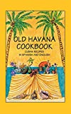 Old Havana Cookbook: Cuban Recipes in Spanish and English