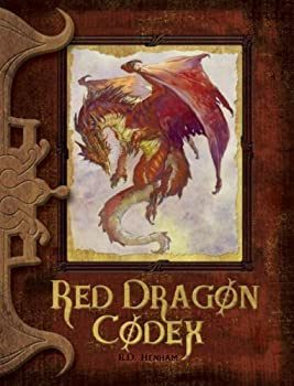 Red Dragon Codex A Practical Guide to Dragons Adventure