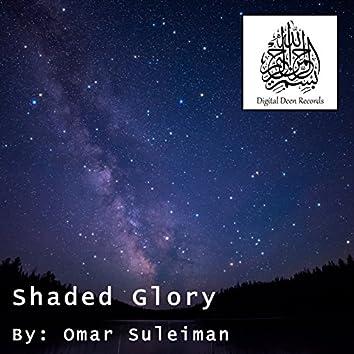 Shaded Glory
