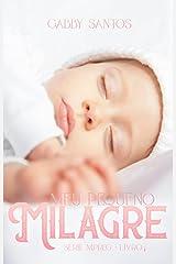 Meu Pequeno Milagre : Série Mpreg - Livro 1 eBook Kindle