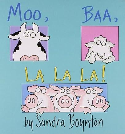 [Moo, Baa, La La La] [By: Boynton, Sandra] [September, 2004]