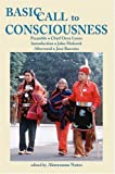 Basic Call To Consciousness (English Edition)