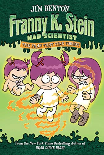 The Fran That Time Forgot (4) (Franny K. Stein, Mad Scientist)