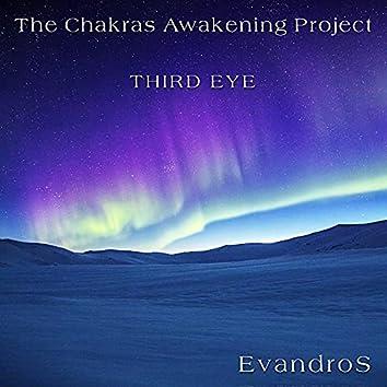 The Chakras Awakening Project - Third Eye