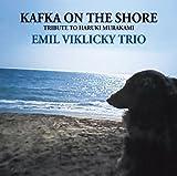 Emil Viklicky Trio - Kafka on the Shore