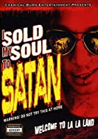 I Sold My Soul to Satan [DVD]