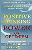 POSITIVE THINKING ,POWER OF OPTIMISM( Original English Edition): BELIEVE IN YOURSELF FOR BETTER LIVING (Empowerment Series, Band 1)