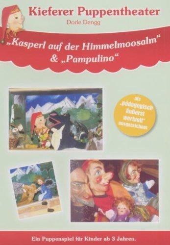 Kieferer Puppentheater - Kasperl auf der Himmelmoosalm / Pampulino