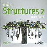 Structures en Art Floral 2