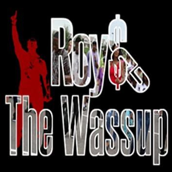 The Wa$$up (Original)