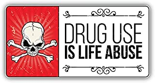 Anti Drug Grunge Slogan Drug Use Is A Life Abuse Vinyl Decal Bumper Sticker 6'' X 3''