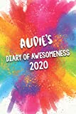 Audie's Diary of Awesomeness 2020: Unique Personalised Full