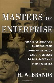 Masters of Enterprise: Business Leaders from Bill Gates to Oprah Winfrey