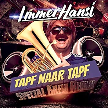 Tapf Naar Tapf (Special Krew Remix Radio Edit)