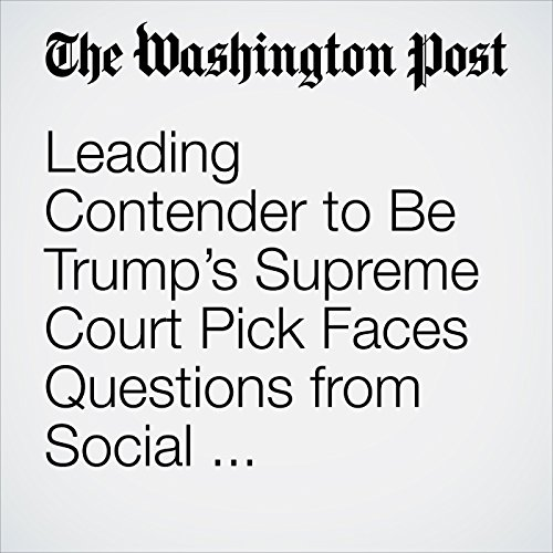 Leading Contender to Be Trump's Supreme Court Pick Faces Questions from Social Conservatives copertina