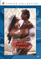 Passion Flower [DVD]
