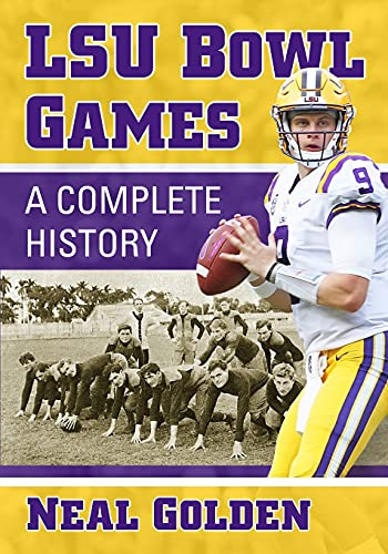 Compare Textbook Prices for LSU Bowl Games: A Complete History  ISBN 9781476683119 by Golden, Neal