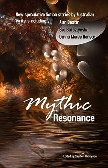 Mythic Resonance by [Stephen Thompson]