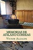 Memorias de Atilano Correas