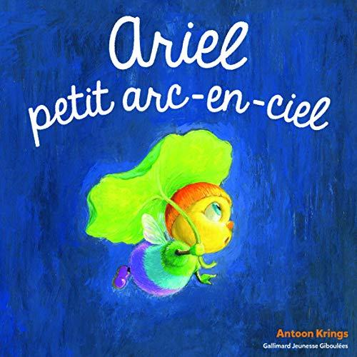 Ariel, petit arc-en ciel • Les Drôles de Petites Bêtes