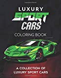 Luxury Sport Cars Coloring Book: Cars Activity Book For Kids Ages 4-8 and 4-12, Boys And Girls, Muscle cars coloring book for adults and kids