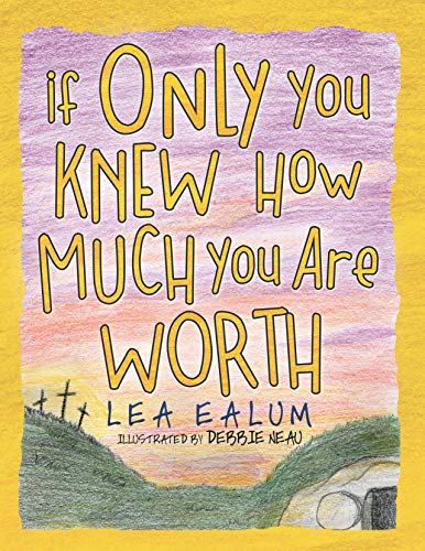 If Only You Knew How Much You Are Worth (English Edition)
